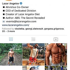 НОМЕР 2: @lazar_angelov_official (5,4 милиона). Още едно доказателството, че колкото и голяма звезда да си в България, ако не си известен по света, трудно ще събереш няколко милиона фена в Инстаграм, колкото има фитнес-инструкторът Лазар Ангелов. Неговата стратегия във Фейсбук и Инстаграм са спонсорираните постове. Също като Нина Добрев избягва селфитата.