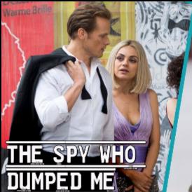 Мила Кунис играе с Джъстин Теру в комедийния филм The Spy Who Dumped Me