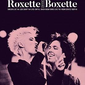 Roxette пускат два нови бокс сета – Boxette е четворна DVD колекция, събрала 5 концерта на дуета в периода 1988 – 2001 г., а Look Sharp! 30th Anniversary Edition чества 30-годишнината на знаковия албум.