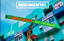 """Rudimental разкриха официалното видео към """"Walk Alone"""""""
