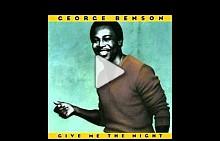 "George Benson - ""Give me the night"""