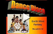 Earth Wind and Fire: Fantasy (Extended re-edit)