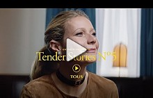 TOUS - Tender Stories Nº5