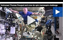 Astronaut Thomas Pesquet and crew do epic mannequin challenge